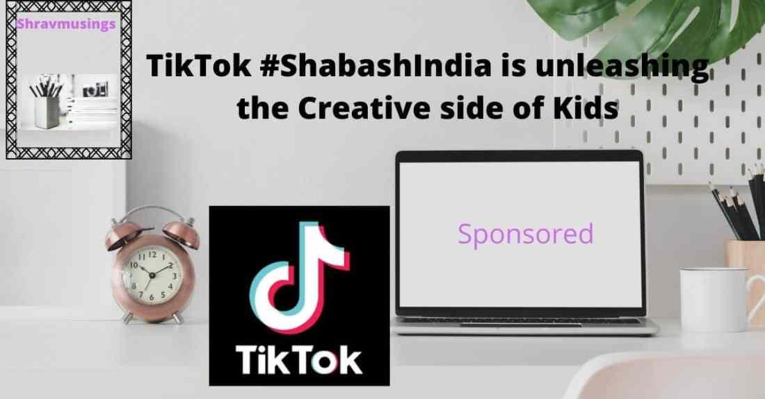 TikTok, Sponsored Post, Shravmusings, TikTok Videos, TikTok Kids